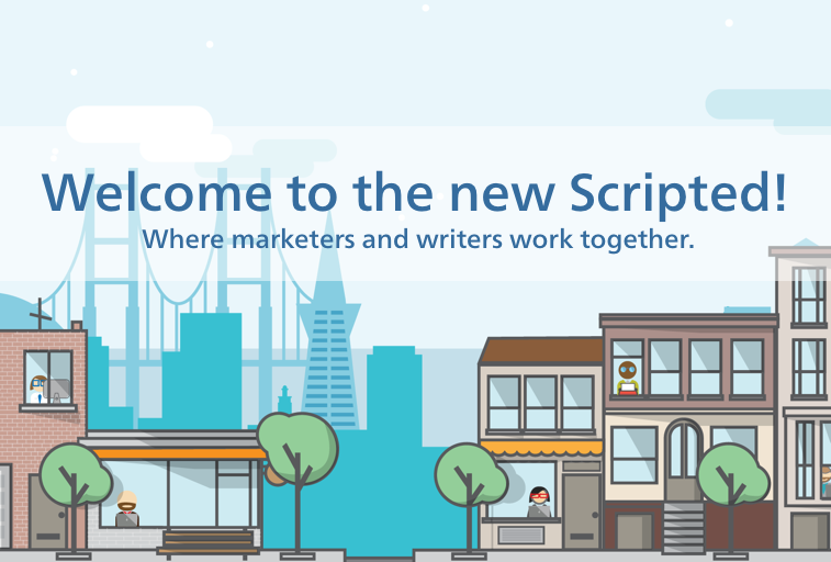 The New Scripted: Where Marketers and Writers Work Together