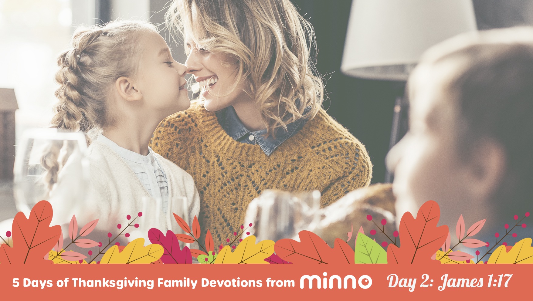 Thanksgiving Family Devotions - Day 2