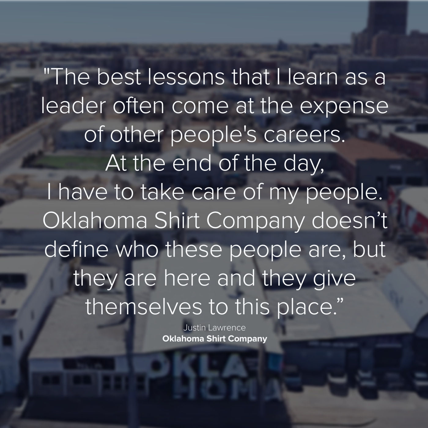 Lessons from employing people by Justin Lawrence of Oklahoma Shirt Company