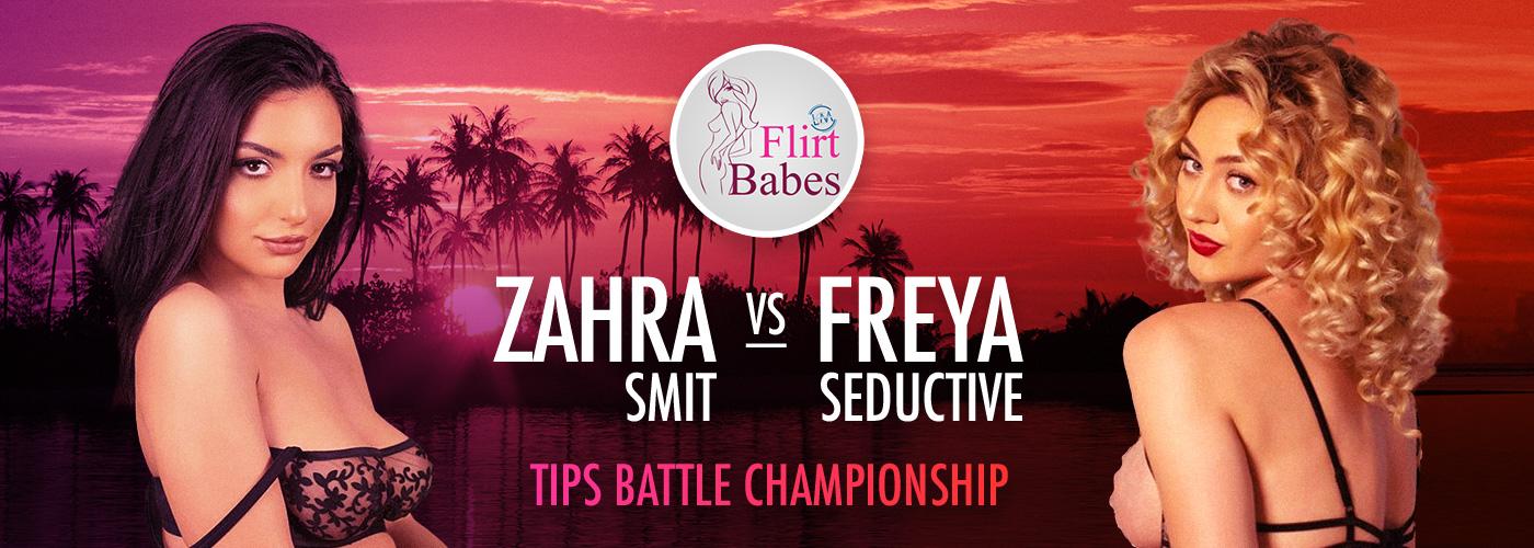 Flirt Babes Tip Battle Championship – Zahra Smit Vs. Freya Seductive