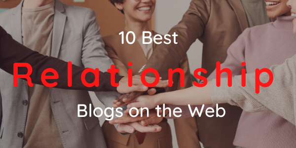 10 Best Relationship Blogs on the Web