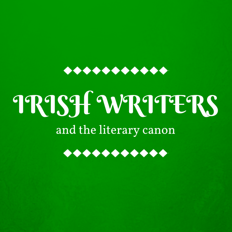 Irish Writers and the Literary Canon