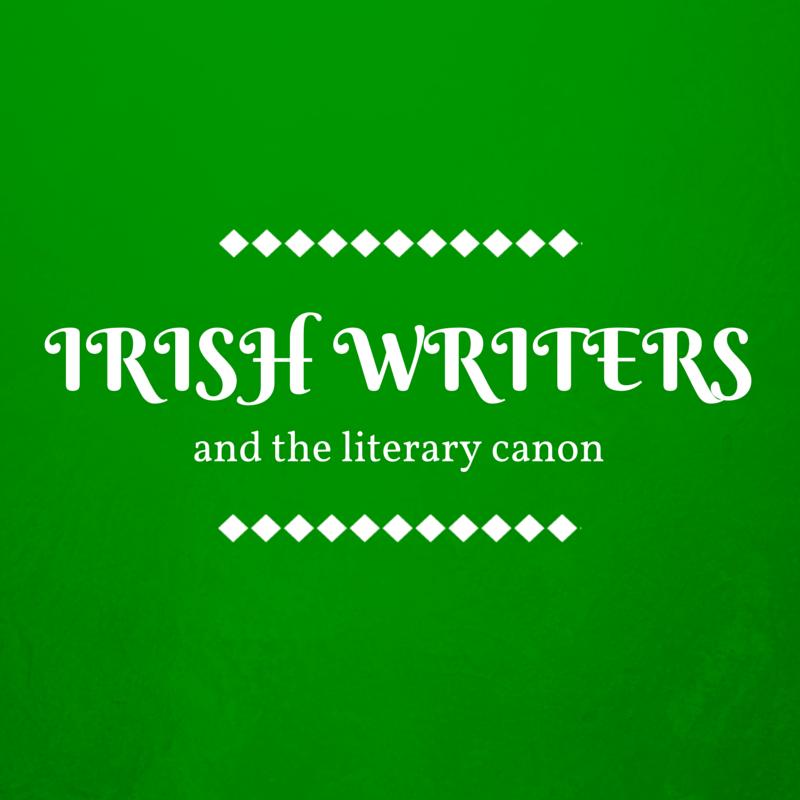 Irish Writers and the Literary Canon