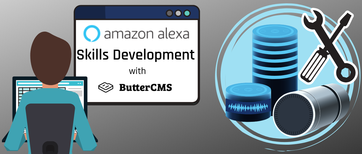 Amazon Alexa Skills Development with ButterCMS | ButterCMS