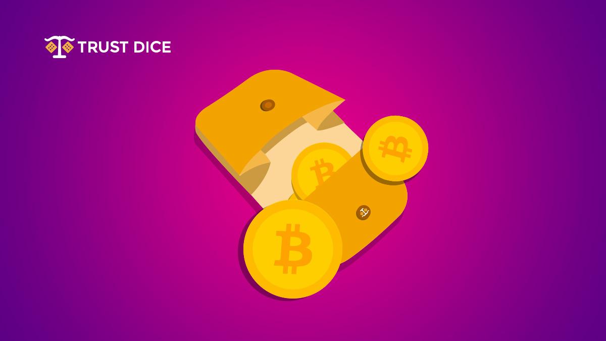 Gambling wallet by trustdice.win