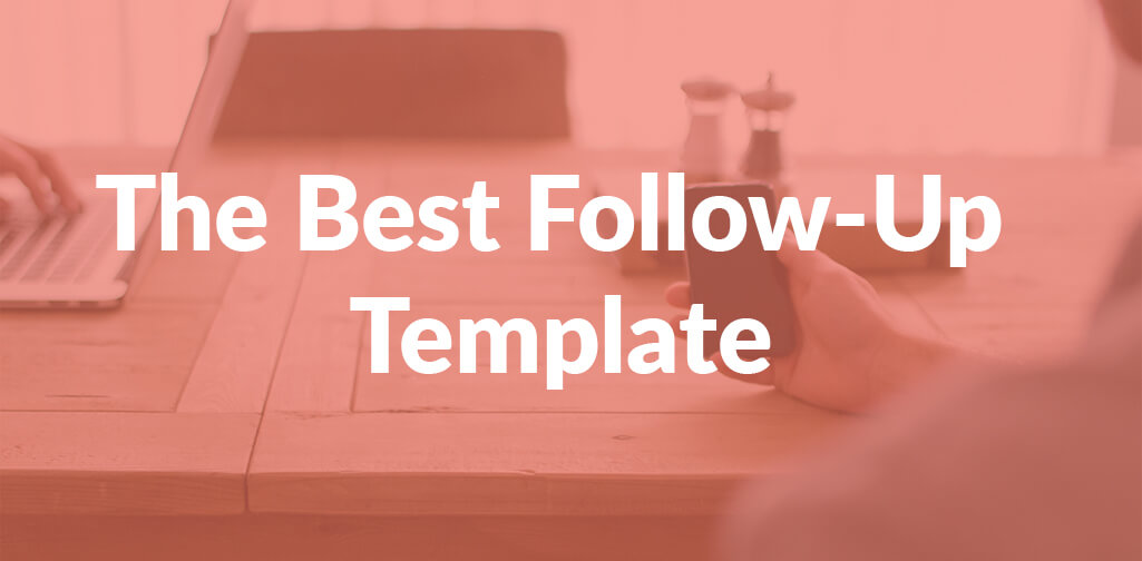 The Best FollowUp Template Contactually - Follow up template