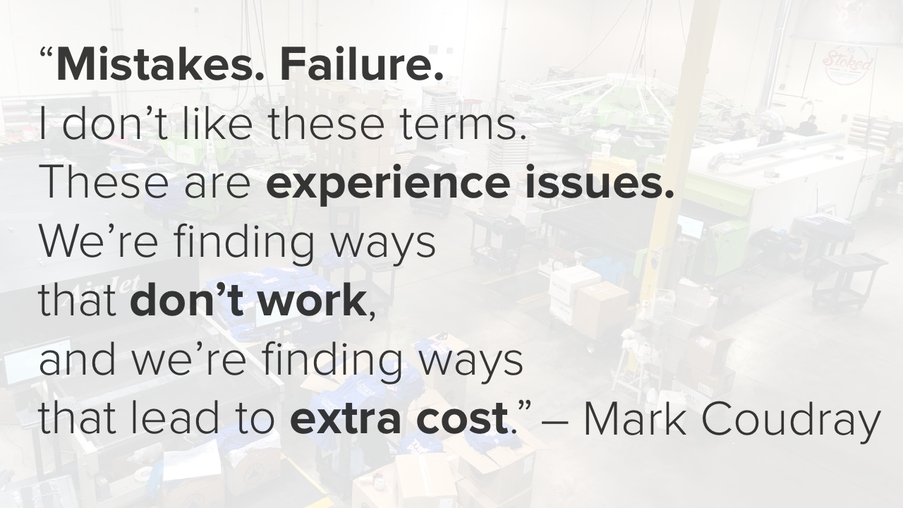 Failure and mistakes are really experience issues.