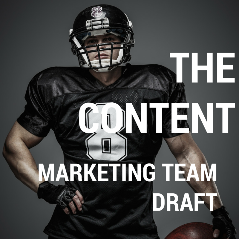 The Draft: Your All-Star Content Marketing Team Players