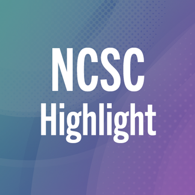 NCSC Highlight