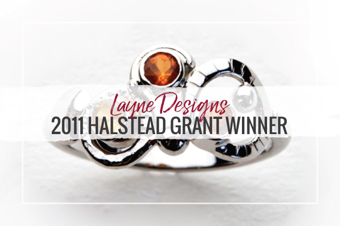 Layne Jewelry Designs has won the 2011 Halstead Grant! Her sterling silver and gemstone designs and stellar business plan made this jewelry designer stand out.