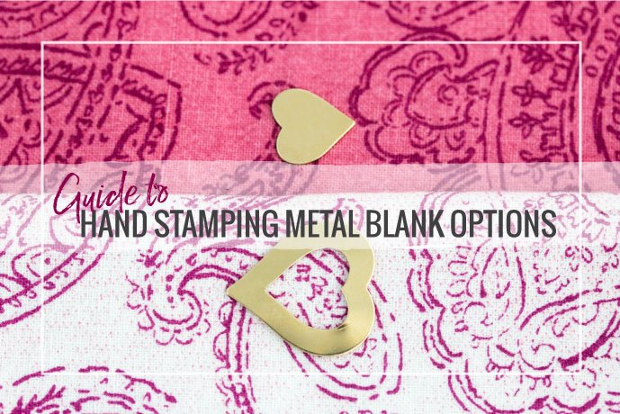 Read our guide to metal blanks for hand stamping custom jewelry designs. Learn about different metal properties and compare the pros and cons of each.