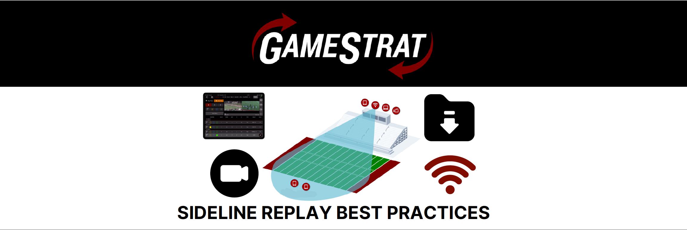 Sideline Replay Best Practices