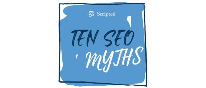 Ten SEO Myths to Watch Out For