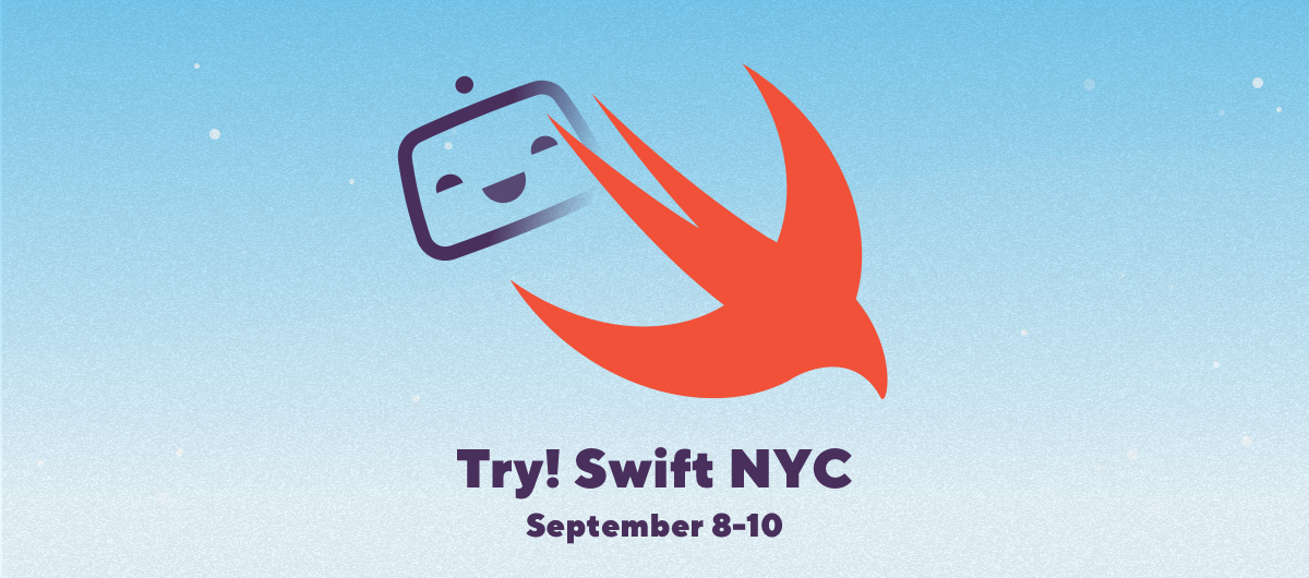 Meet us at try! Swift NYC