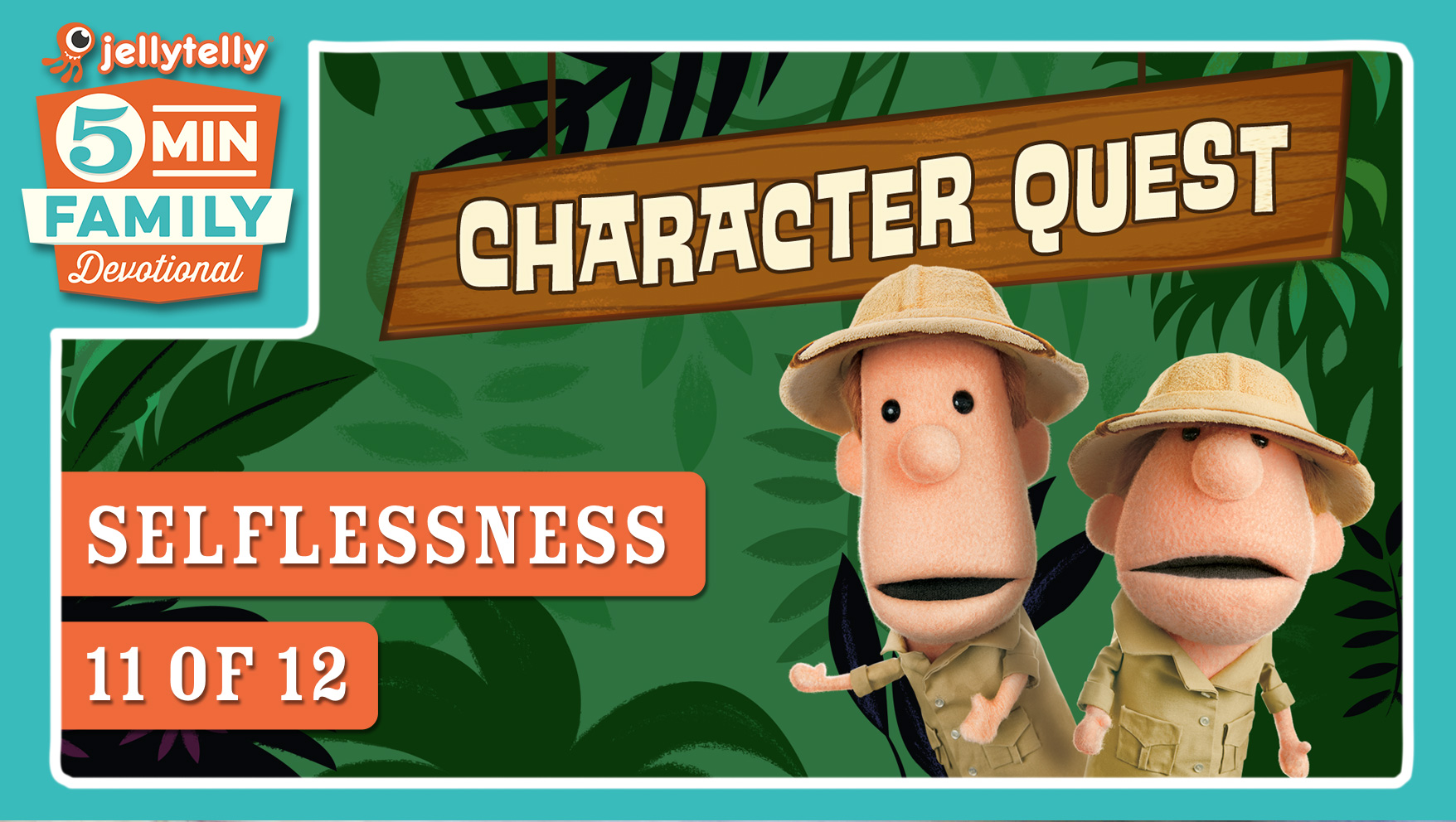 Selflessness - Character Quest 5 Minute Family Devotional