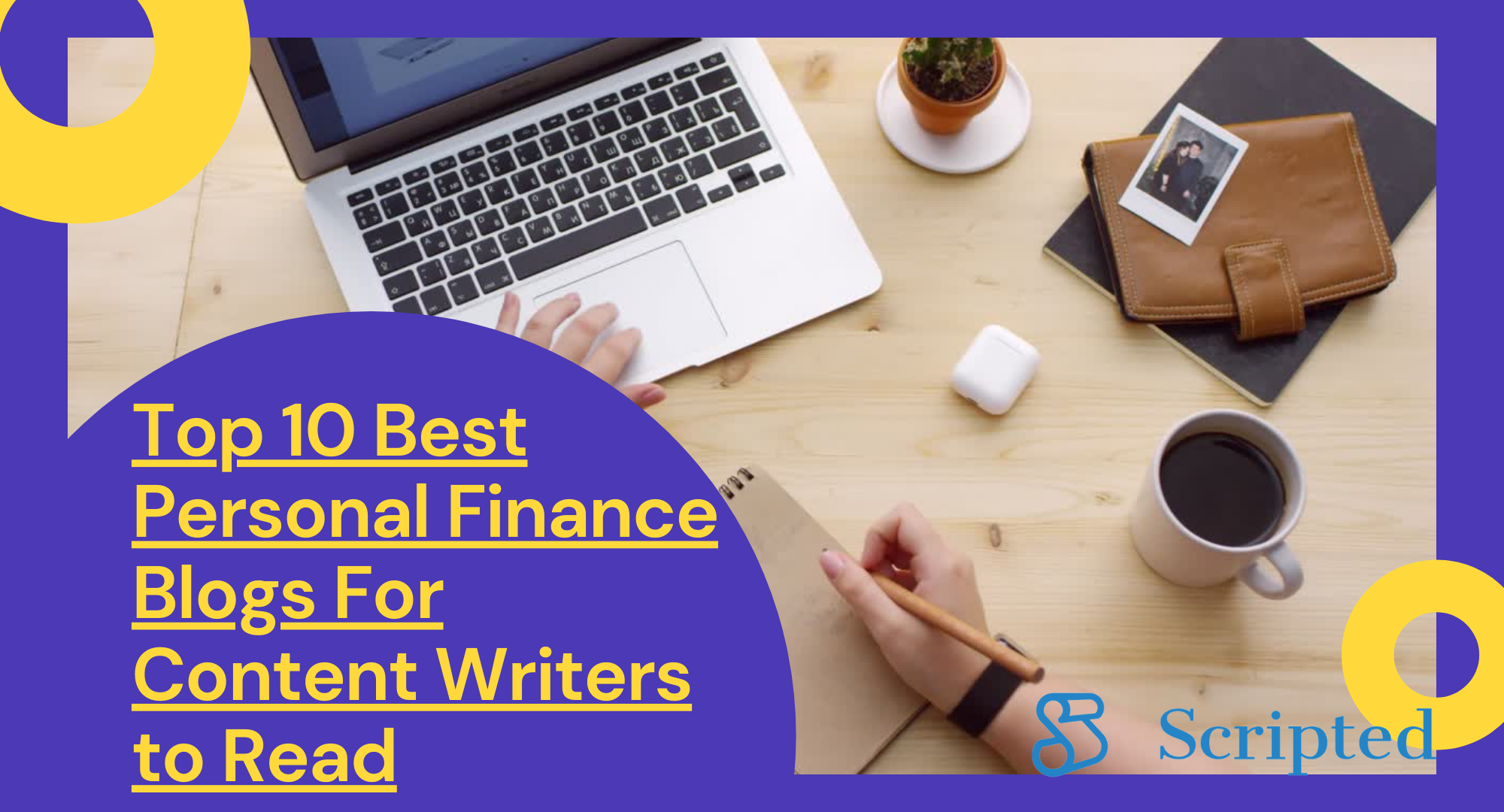 Top 10 Best Personal Finance Blogs For Content Writers to Read