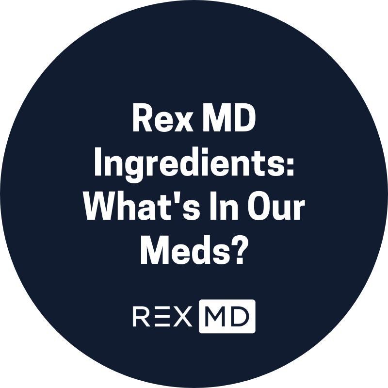 Rex MD Ingredients: What's In Our Meds?