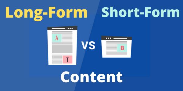 Long-Form vs. Short-Form Content
