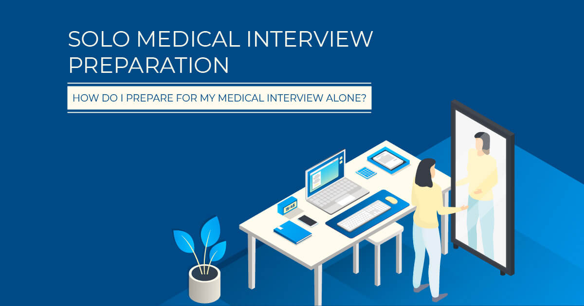 Solo medical interview preparation