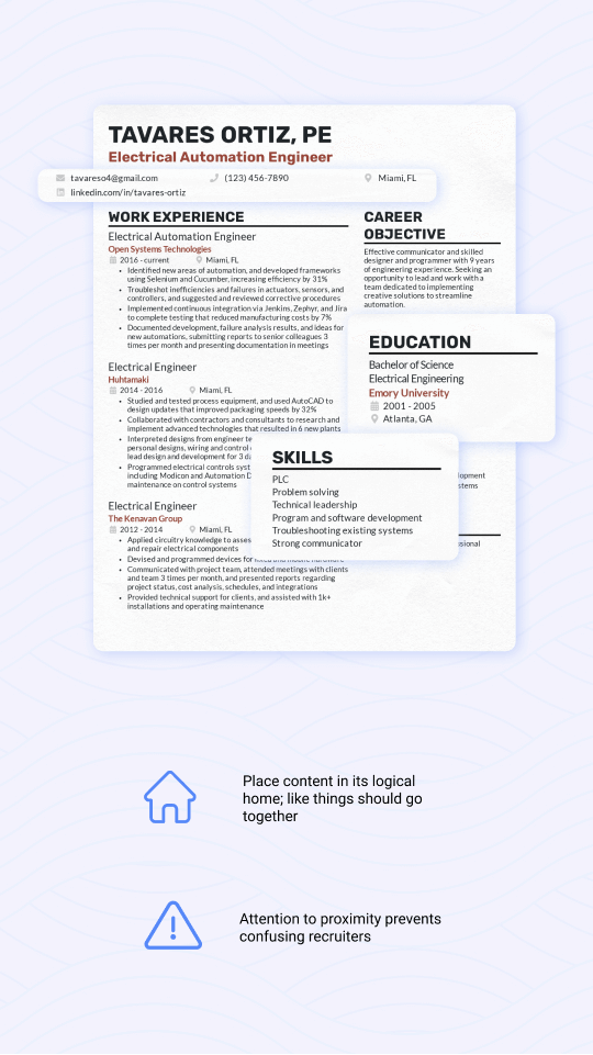 Format your resume with logical proximity of like items