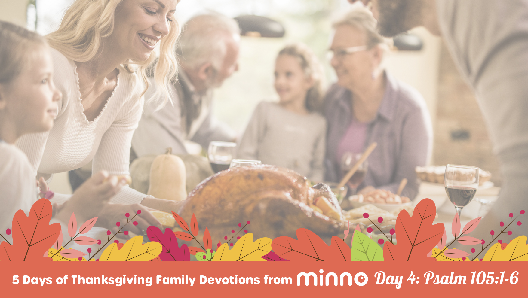 Thanksgiving Family Devotions - Day 4