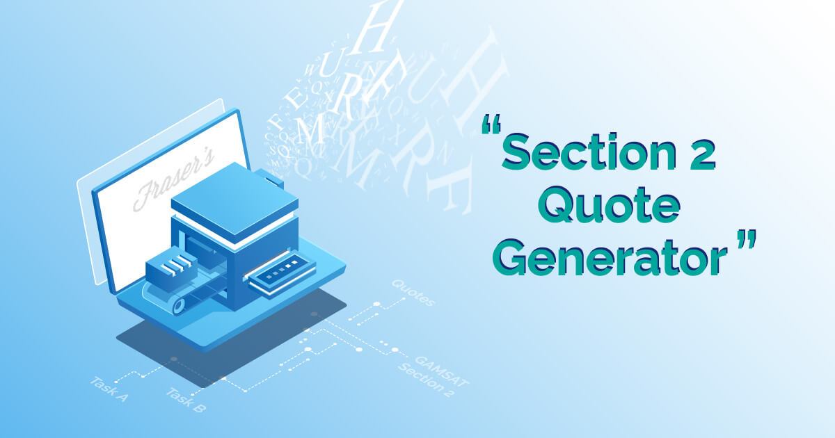 gamsat section 2 quote generator
