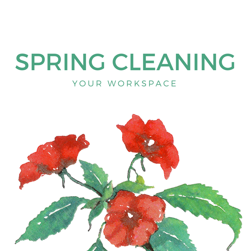 Spring Cleaning Your Workspace