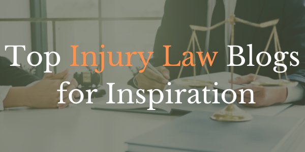 Top Injury Law Blogs for Inspiration