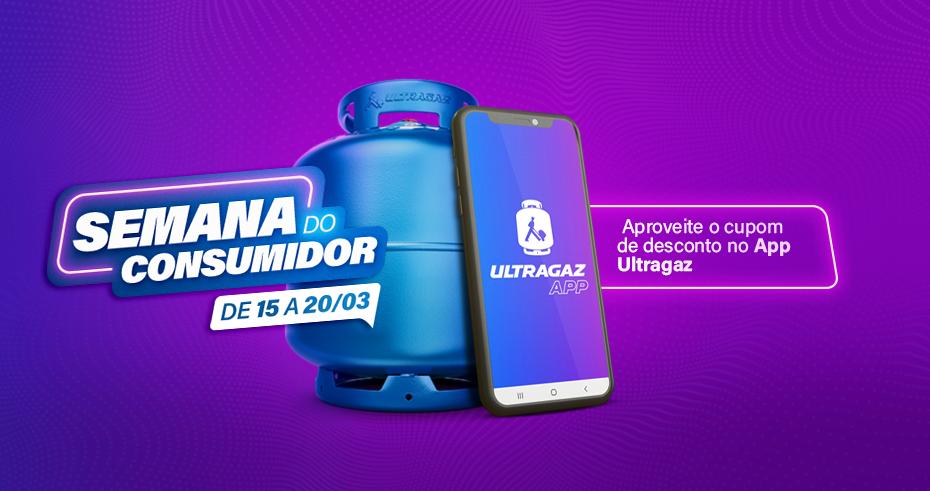 Semana do Consumidor Ultragaz! Aproveite um cupom de desconto exclusivo em nosso App