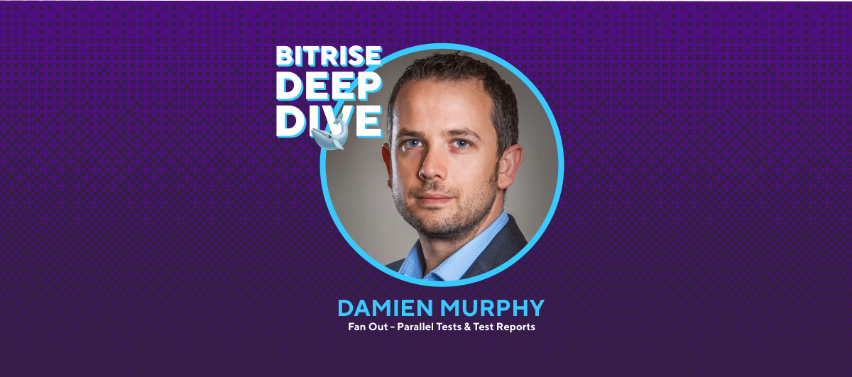 Attend the Fan Out - Parallel Tests & Test Reports a Bitrise Deep Dive Webinar