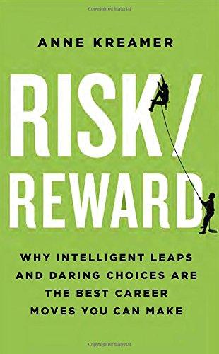 Anne Kreamer Risk and Reward
