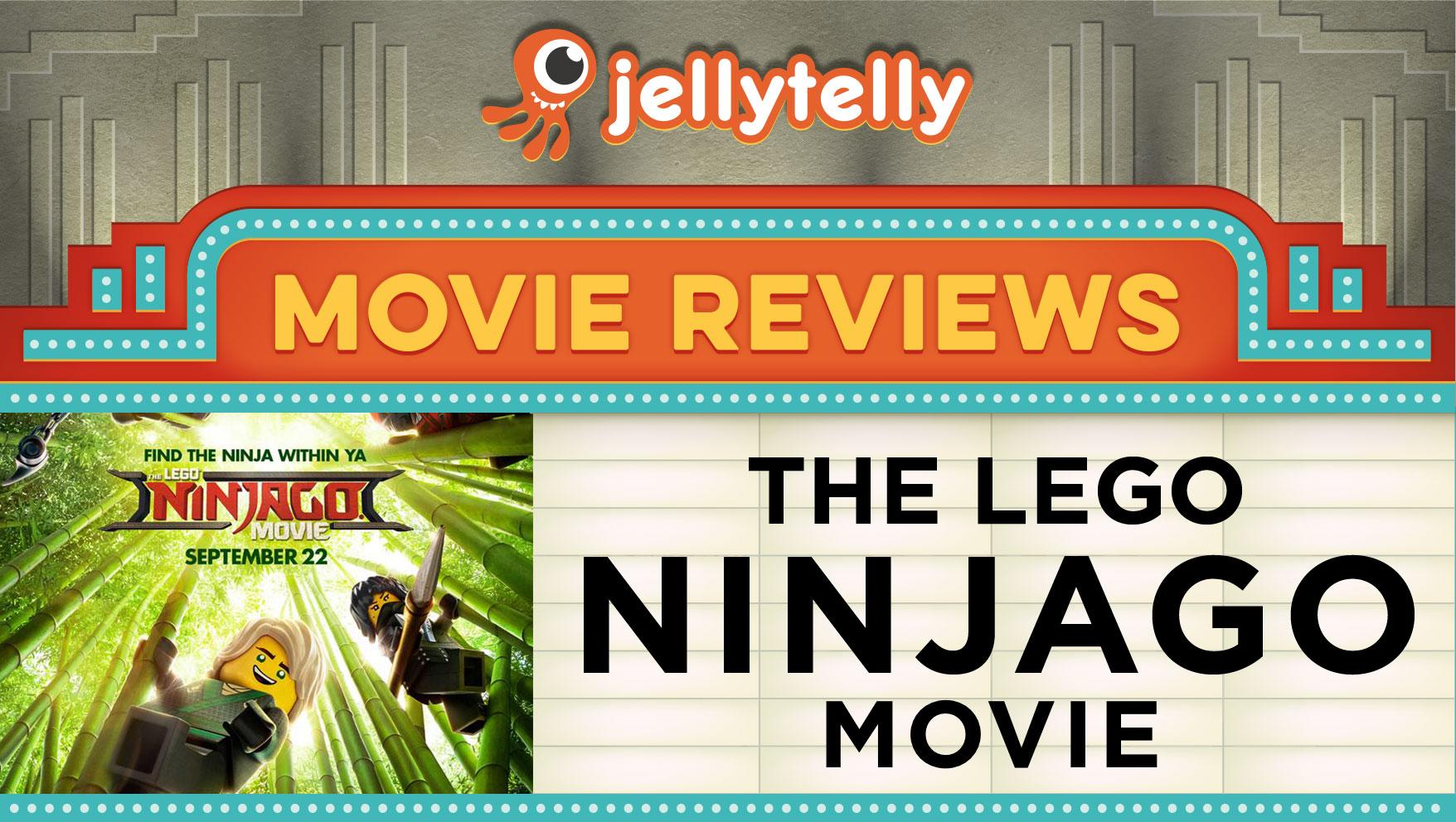 JellyTelly Movie Review: The Lego Ninjago Movie