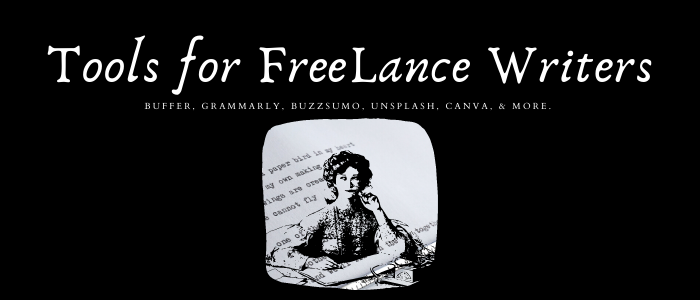 12 Tools All Freelance Writers Should Use