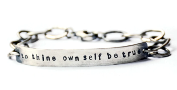 To Thine Own Self Be True cuff by Lisa Lehmann