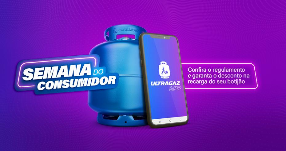 Aproveite a Semana do Consumidor Ultragaz! Utilize o cupom ULTRACLIENTE no App