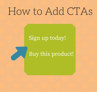 Content Marketing For Beginners: What to Know About CTAs in Blog Posts