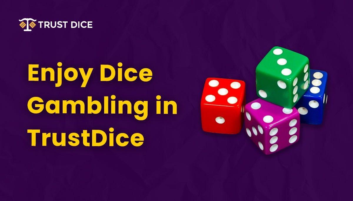 TrustDice gambling