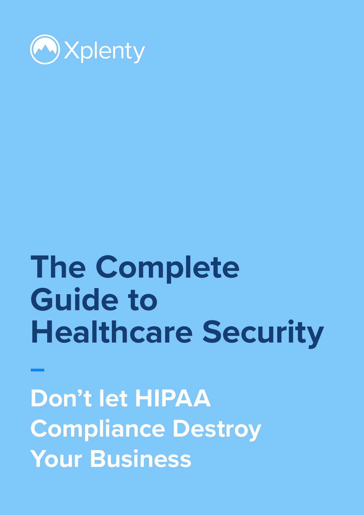 The Complete Guide to Healthcare Security