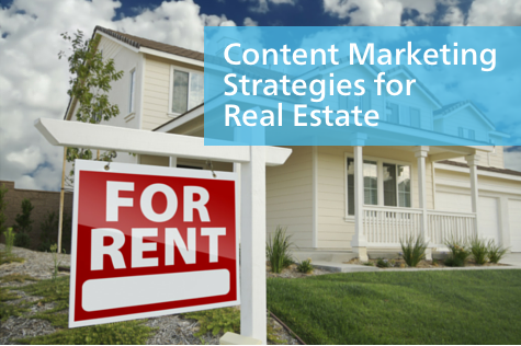 Content Marketing Strategies for Real Estate Agents