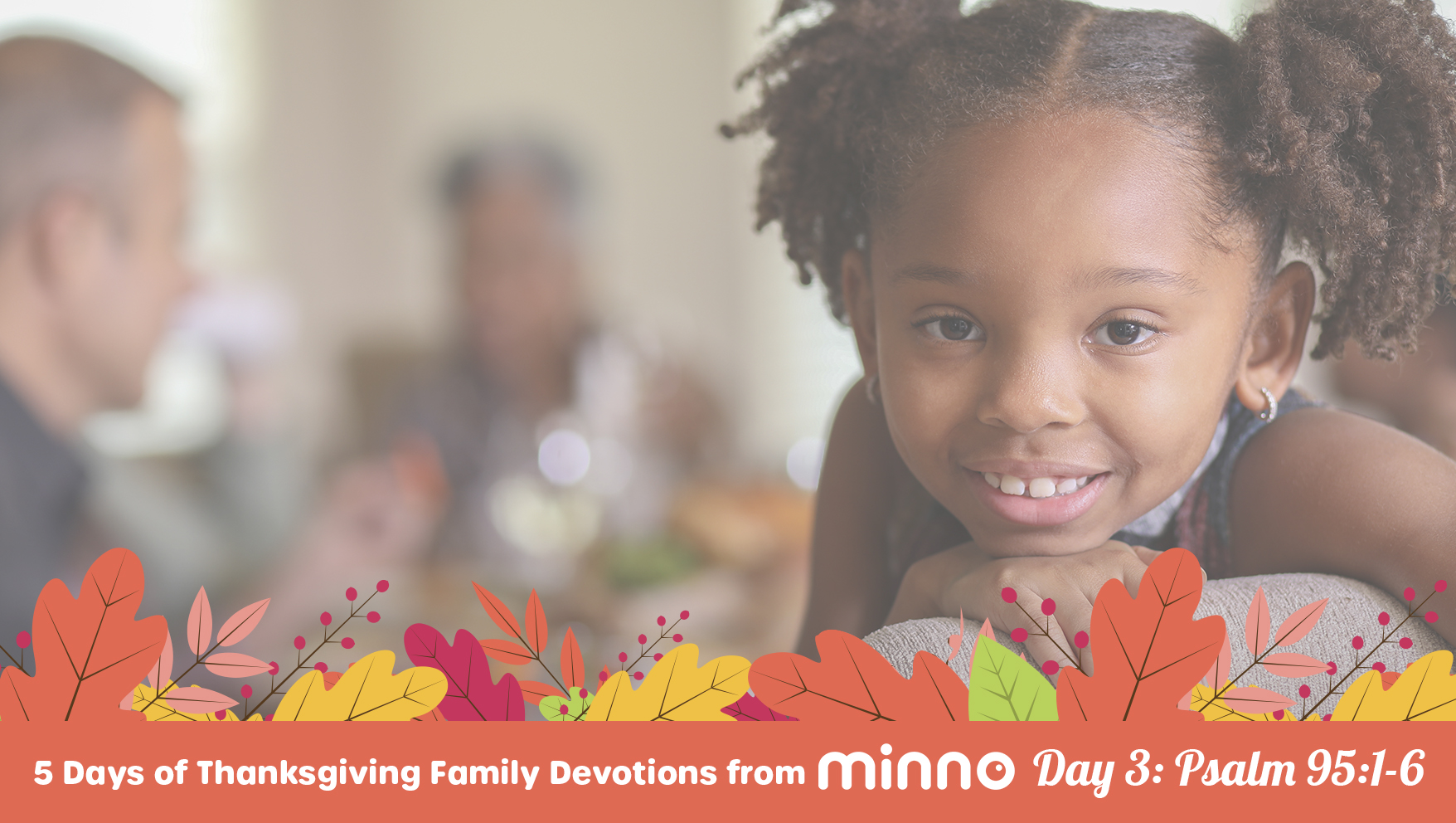 Thanksgiving Family Devotions - Day 3