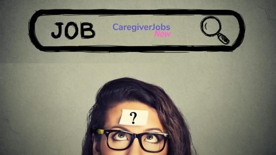 Caregiver Jobs Now:  Advice on job search from a local expert