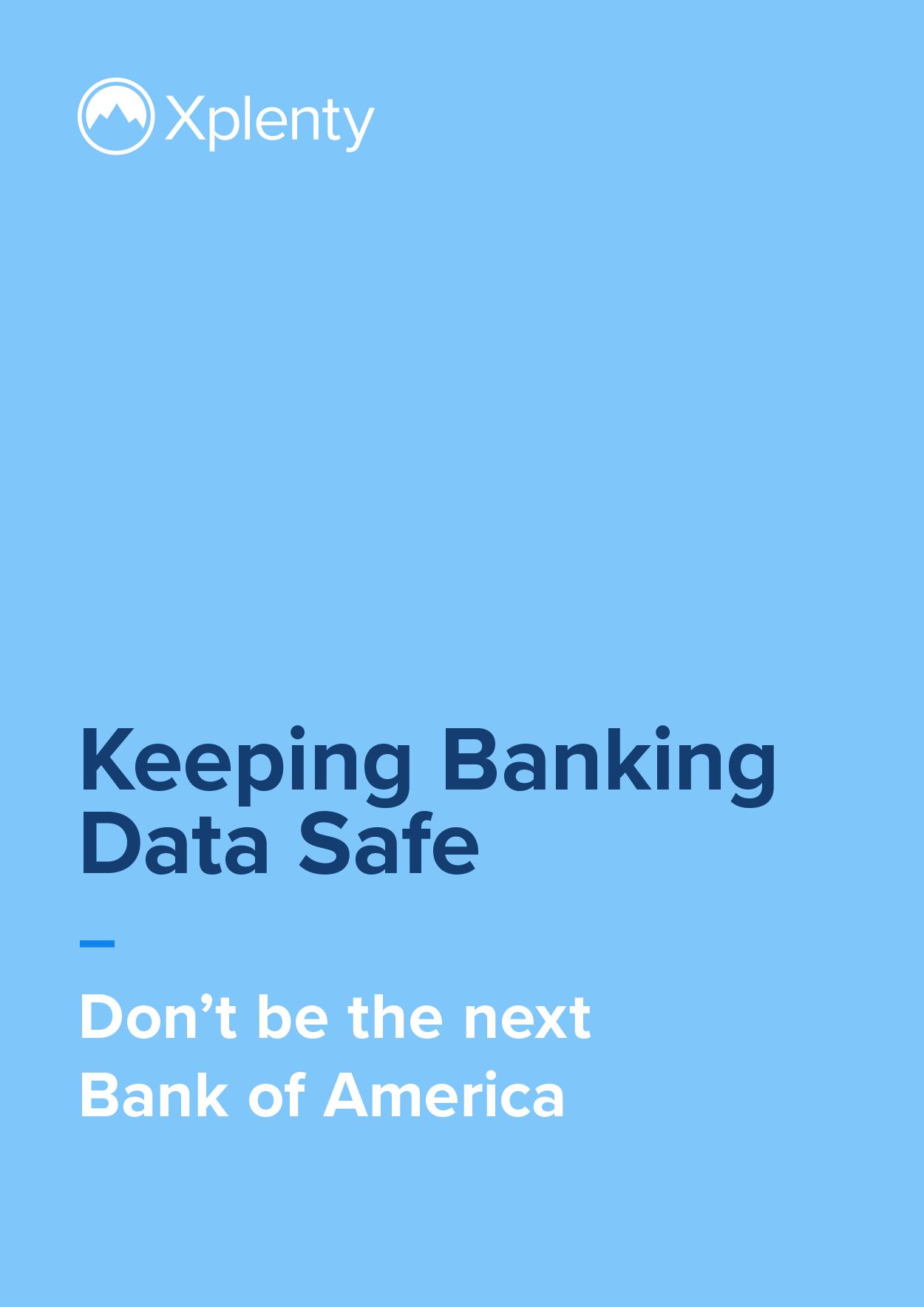 Keeping Banking Data Safe