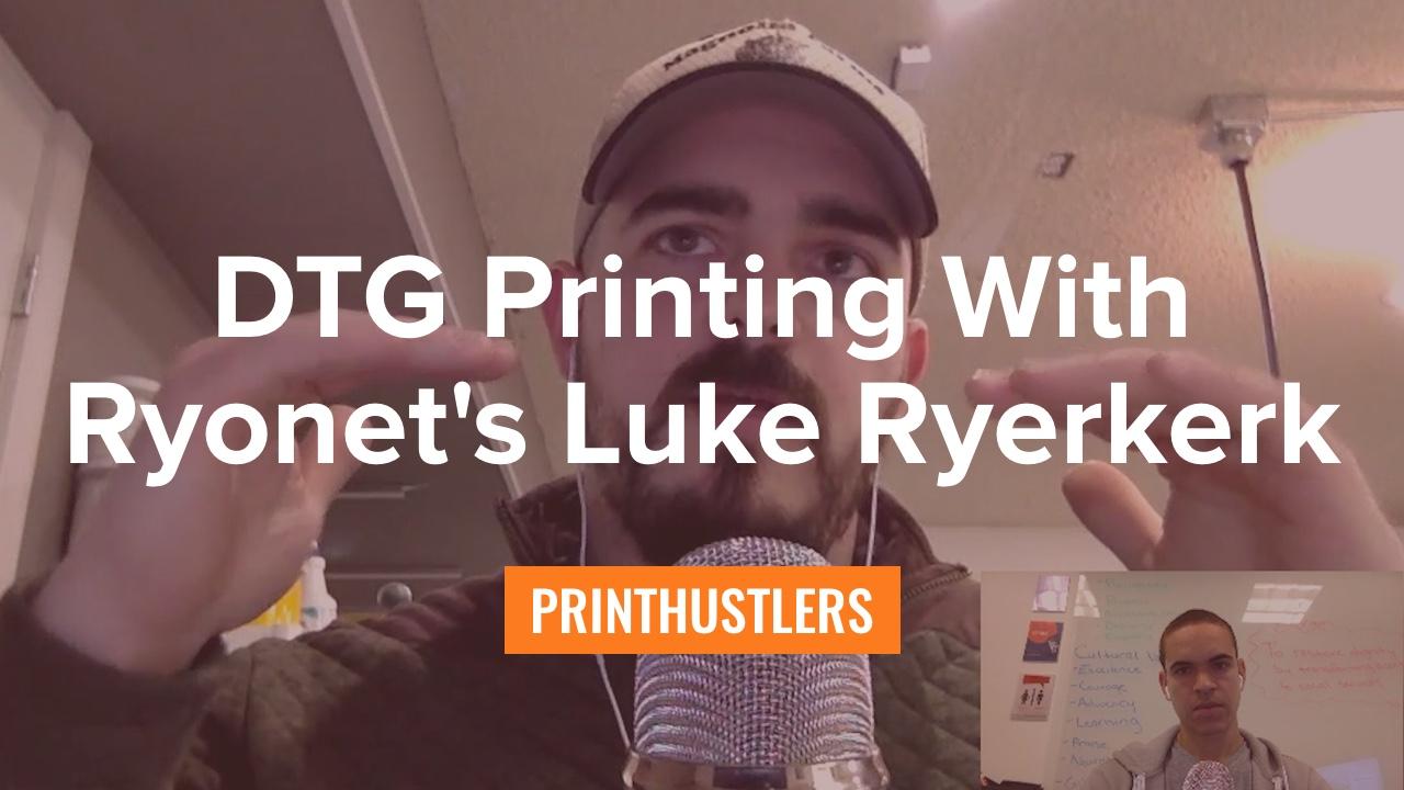 5dda02d53 A Guide to DTG Printing With Ryonet's Direct to Garment Printer Expert Luke  Ryerkerk