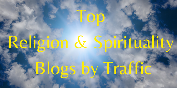 Top Religion & Spirituality Blogs by Traffic