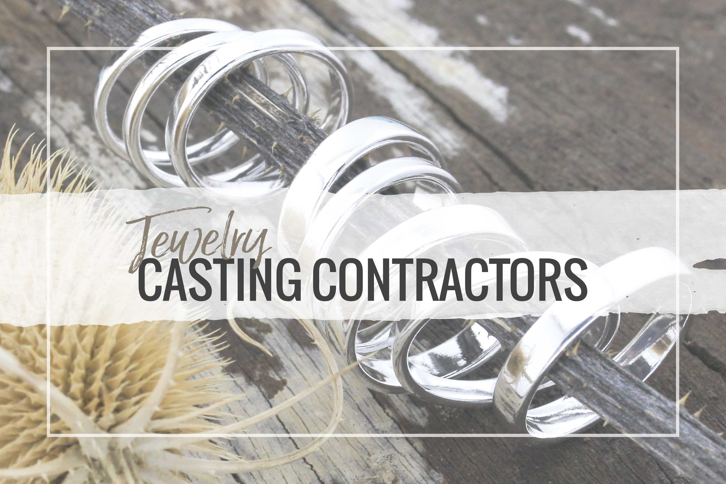Whether you are ready to start working with a jewelry casting contractor or are just curious to see what services are out there you should c