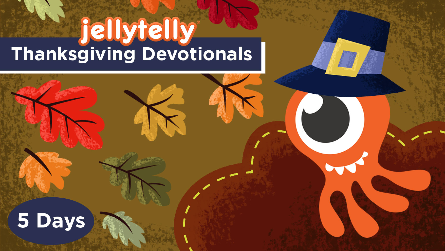 Thanksgiving Family Devotions from JellyTelly