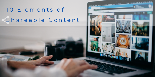 10 Elements of Shareable Content