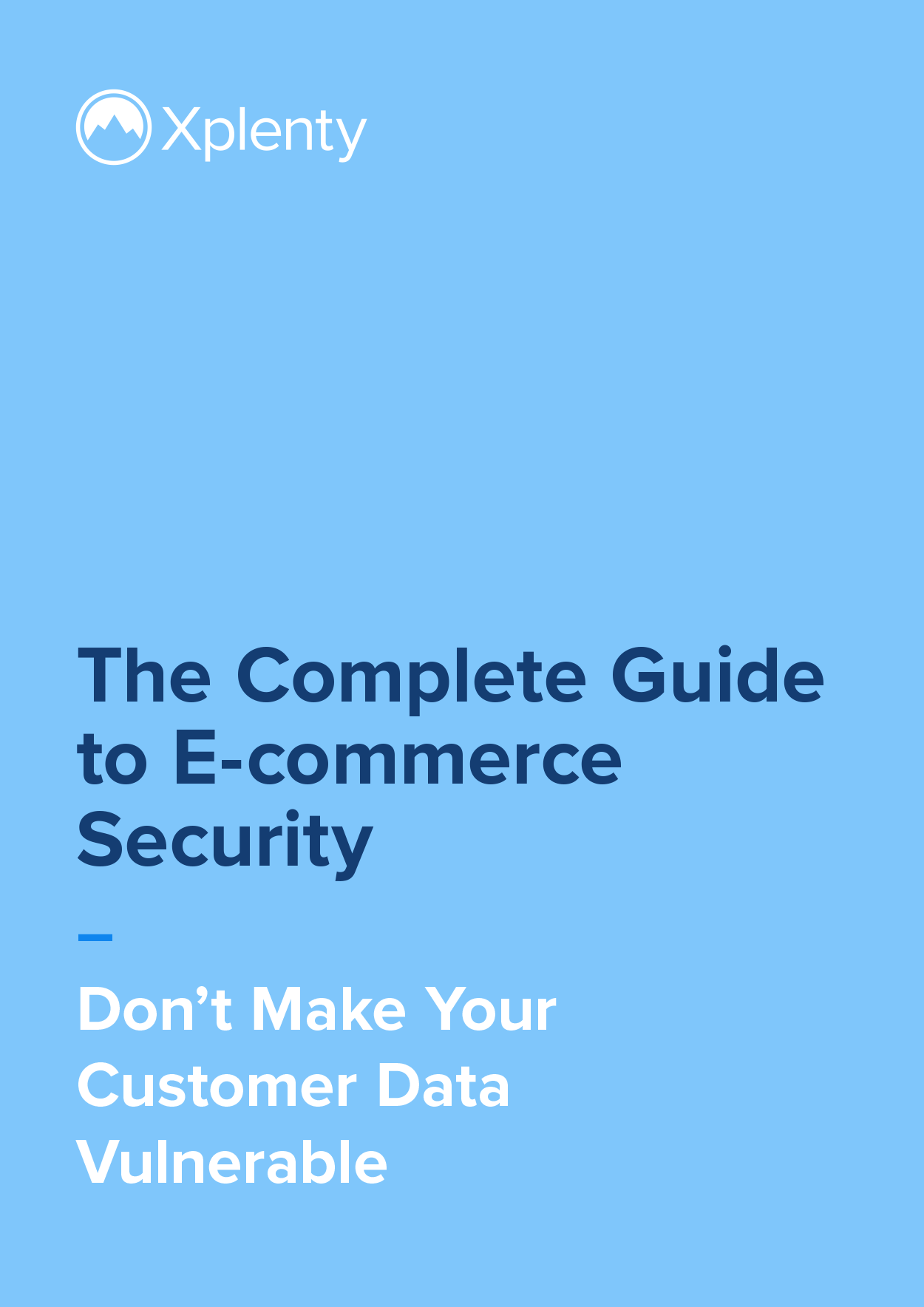 The Complete Guide to E-Commerce Security