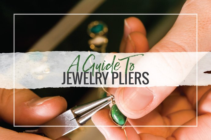 This glossary of jewelry pliers used for making jewelry in the studio will help you select the tools you need and understand which is best for each task.