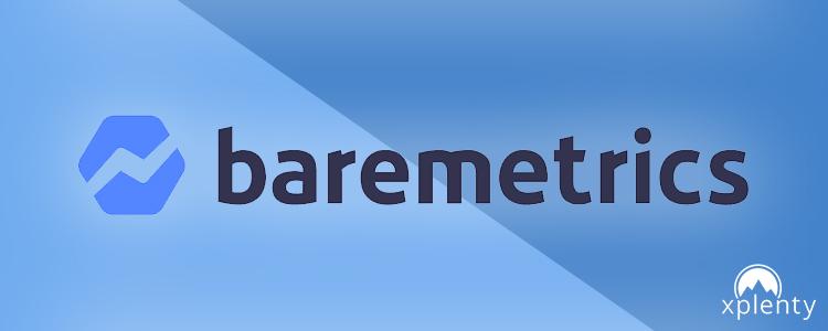 Baremetrics + Xplenty:サブスク分析ツールのデータ統合をサポート